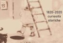 Viareggio, 1820-2020 curiosità storiche!